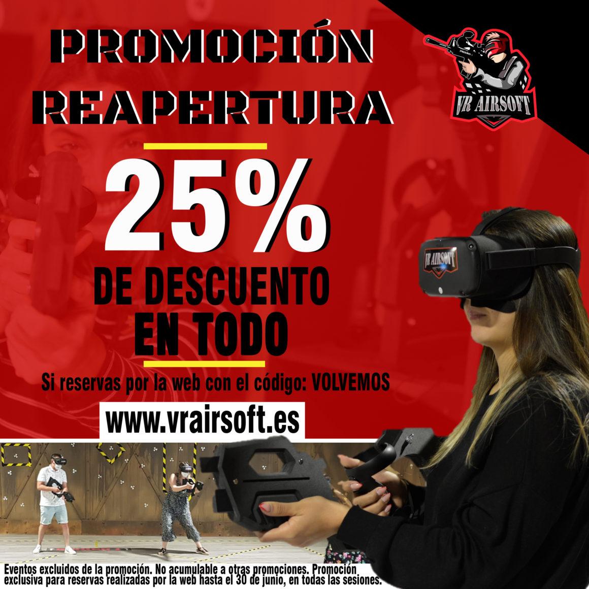 PROMOCIÓN DE REAPERTURA EN VR AIRSOFT: -25% DE DESCUENTO EN TODO
